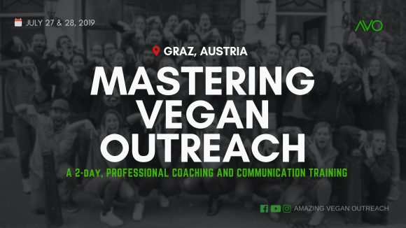 Mastering Vegan Outreach - Day 1